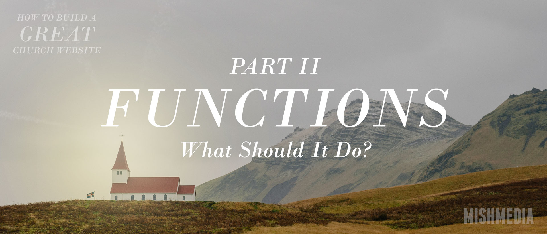 How To Build a Great Church Website - Part 2: Functions